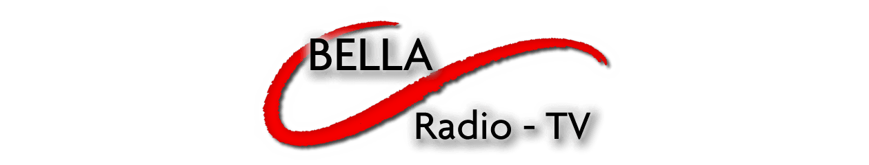 Bella  Radio - Bella TV